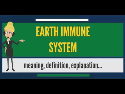 What is EARTH IMMUNE SYSTEM? What does EARTH IMMUNE SYSTEM mean? EARTH IMMUNE SYSTEM meaning