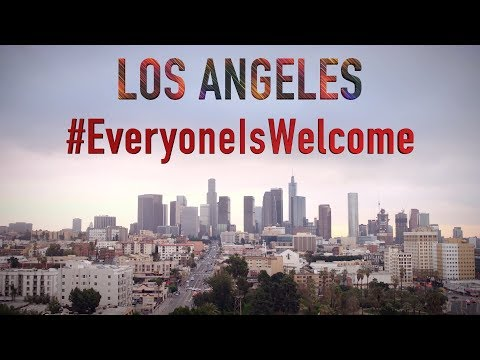 Los Angeles - Everyone Is Welcome