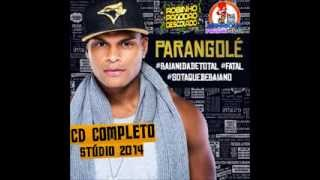 Parangolé 2014 - CD Sotaque de Baiano Com Tony Salles