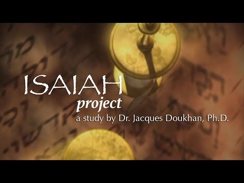Isaiah Project - (2) The Man: Historical Background - a study by Dr. Jacques Doukhan