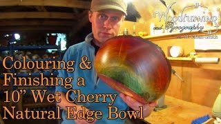 Colouring A Turned Natural Edge Cherry Bowl