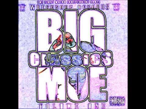 Big Moe: Layed Back Rollin