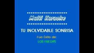 Los Fredys Tu Inolvidable Sonrisa Karaoke