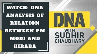 Watch: DNA analysis of relation between PM Modi and Hiraba