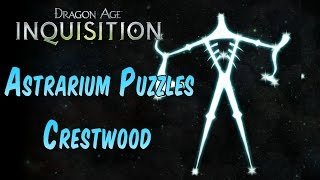 Dragon Age Inquisition - Astrarium Puzzle Solutions CRESTWOOD