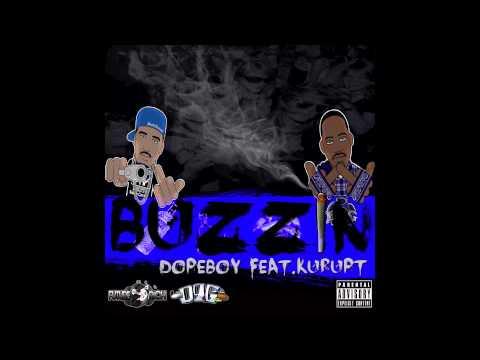 Im Buzzin Feat Kurupt