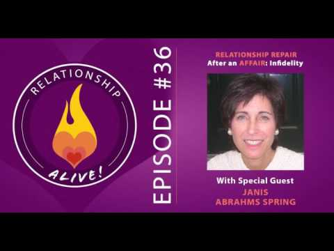 36: Relationship Repair after an Affair: Infidelity with Janis Abrahms Spring