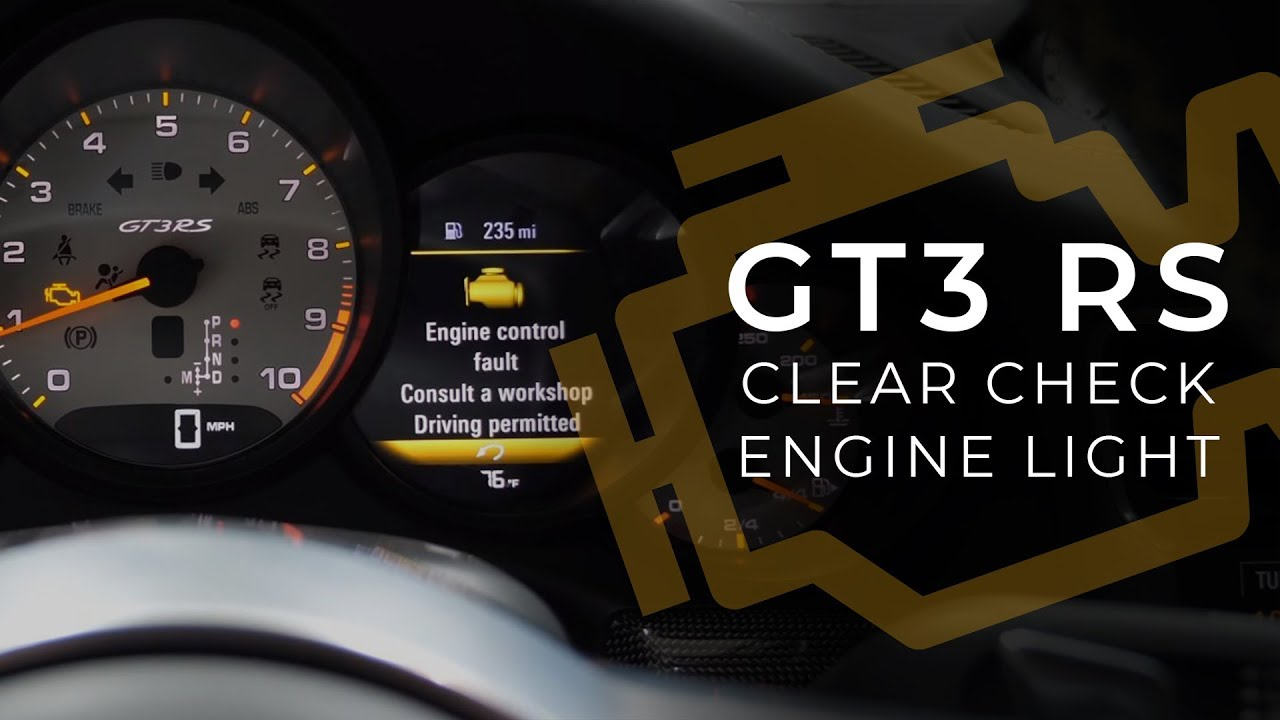 Clear Check Engine Light >> How To Clear A Check Engine Light On A Gt3 Rs