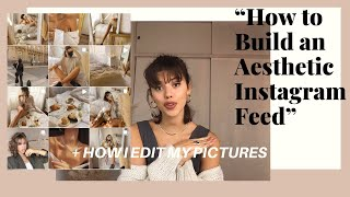 How To Build an Aesthetic Instagram Feed + How I Edit My Photos screenshot 4