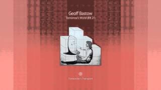 Geoff Bastow - Tomorrow