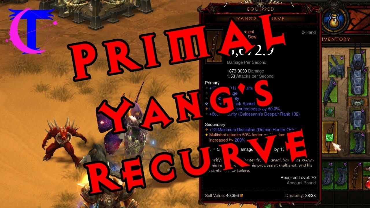 Diablo Iii 2 6 1 Crafting A Primal Ancient Yang S Recurve Youtube