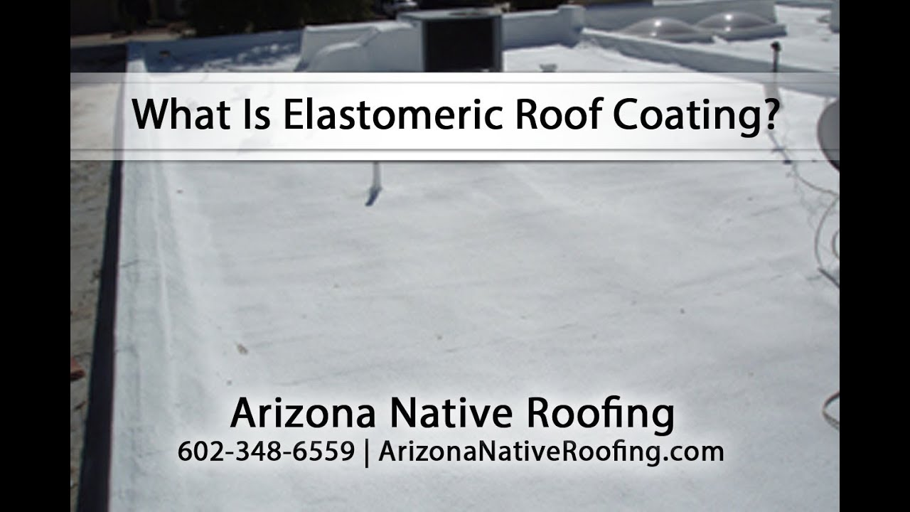 Great What Is Elastomeric Roof Coating?   YouTube