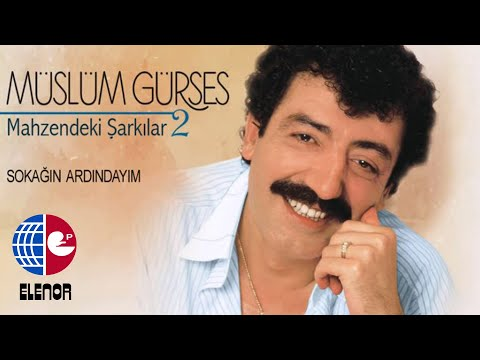 MÜSLÜM GÜRSES - SOKAĞIN ARDINDAYIM - MAHZENDEKİ ŞARKILAR-2 ALBÜMÜ
