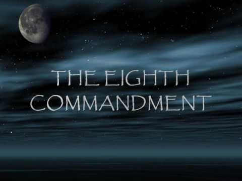 The Eighth Commandment - YouTube