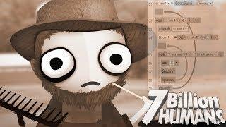 ТЫЖПРОГРАММИСТ! ► 7 Billion Humans |5| Прохождение