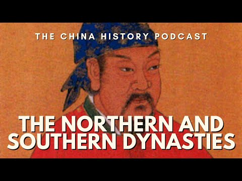 The Northern and Southern Dynasties - The China History Podcast, presented by Laszlo Montgomery
