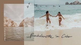 Bachelorette in Cabo | April Recap Pt.2