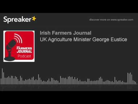 UK Agriculture Minister George Eustice