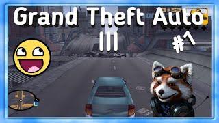 Grand Theft Auto III ✅ Прохождение #1 ✅ От Енотика ✳️