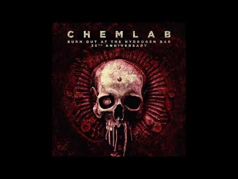 Chemlab - Burn Out at the Hydrogen Bar (Full Album)