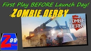 Zombie derby - first play before launch day! - is this zombie smashing game fun?