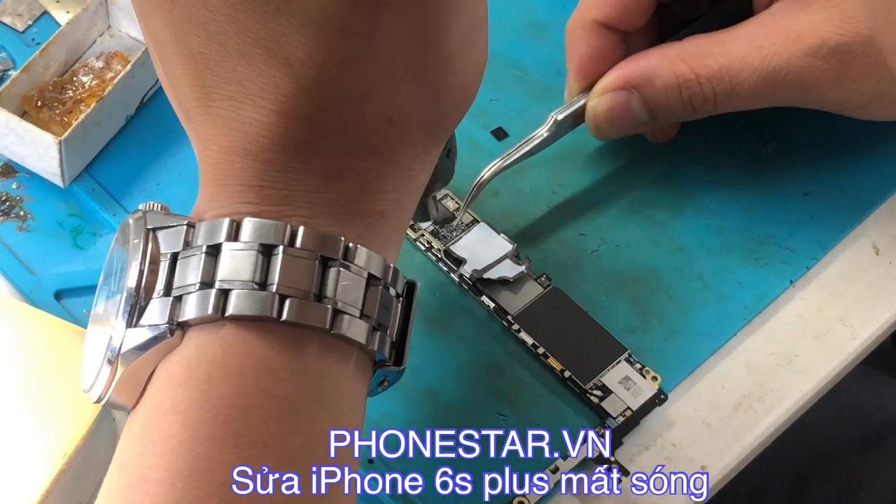 Sửa iPhone 6s Plus mất sóng Tại PHONESTAR.VN 182 Phố Vọng