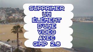 🖌️ Supprimer un élément d'une vidéo avec Gimp 2.8 - Part 2