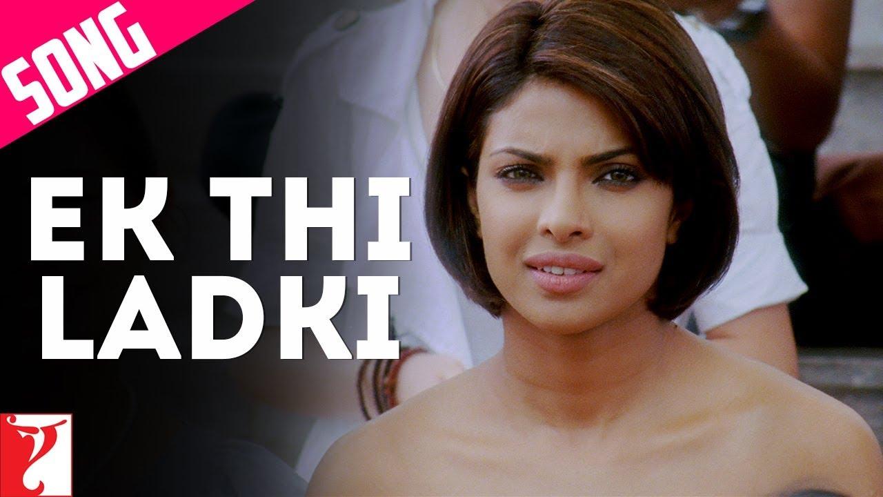 Download Ek Thi Ladki Song | Pyaar Impossible | Priyanka Chopra | Rishika Sawant | Salim-Sulaiman | Anvita