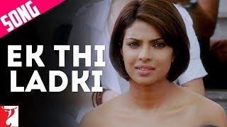 Ek Thi Ladki Song | Pyaar Impossible | Priyanka Chopra | Rishika Sawant | Salim-Sulaiman | Anvita