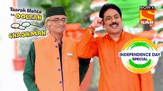 Gokuldham Celebrates Independence Day | Independence Day Special | Taarak Mehta Ka Oolath Chashmah