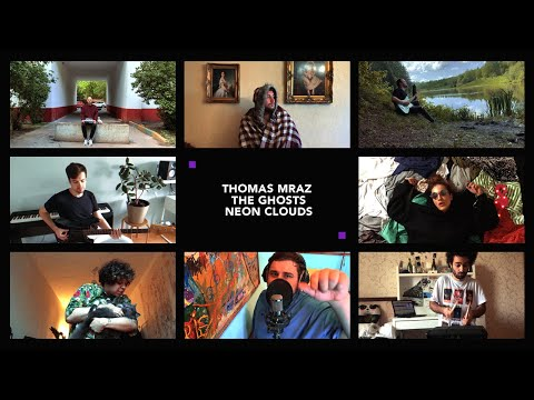 Смотреть клип Thomas Mraz & The Ghosts - Neon Clouds