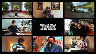 Смотреть клип Thomas Mraz & The Ghosts - Neon Clouds