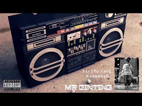 Mr Ginting - DiriMu Yg Kusembah