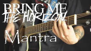 Bring Me The Horizon - Mantra (acoustic guitar / vocal cover by Dmitry Klimov)