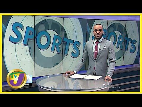 Jamaican Sports News Headlines - June 28 2021