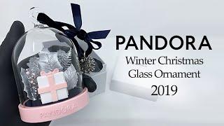 PANDORA Christmas Winter Wonderland Glass Ornament 2019 (UNBOXING)