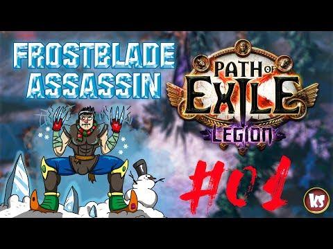 PATH OF EXILE LEGION - Frostblades Assassin #01 || Killersamus Games