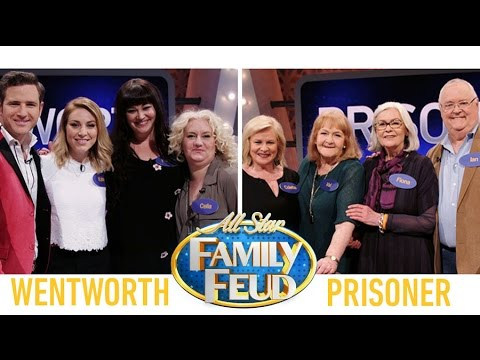 Family Feud All Star Prisoner V Wentworth