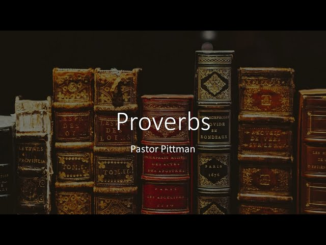 Proverbs · 210429 Thursday Evening - Pastor Jerome Pittman