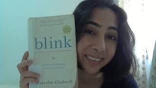3 Things I Learnt from Blink: The Power of Thinking Without Thinking By Malcolm Gladwell