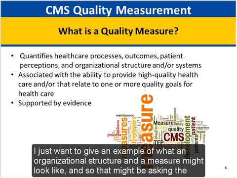 April 26, 2018/May 2, 2018 - CMS Quality Measures: How They Are Used and How You Can Be Involved