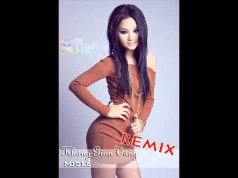 Khong Gian Vang Remix