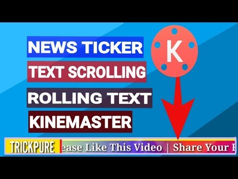 Create Text Scrolling | Rolling Text | News Ticker & Headline For Kinemaster for android