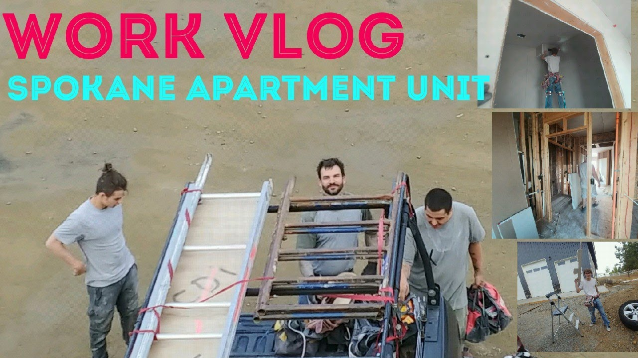 Spokane apartments/dorms. Work vlog. Drywall hanging ...