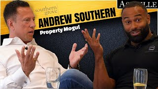Property Mogul Andrew Southern and How The Property Market Will Change