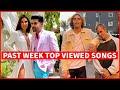 Global Past Week Most Viewed Songs on Youtube [19 July 2021] (Top 20)