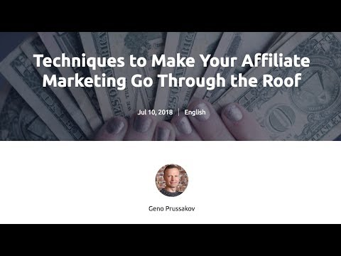 Techniques to Make Your Affiliate Marketing Go Through the Roof