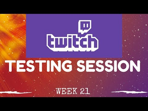 Sheffield Testing, Anaheim Decks and 5K Subs chat - Testing Sessions, Week 21