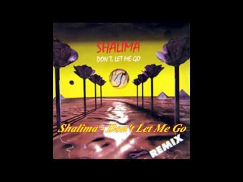 Shalima - Don't Let Me Go (Euro Vader Mix)