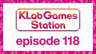 klab-games-station-episode-118